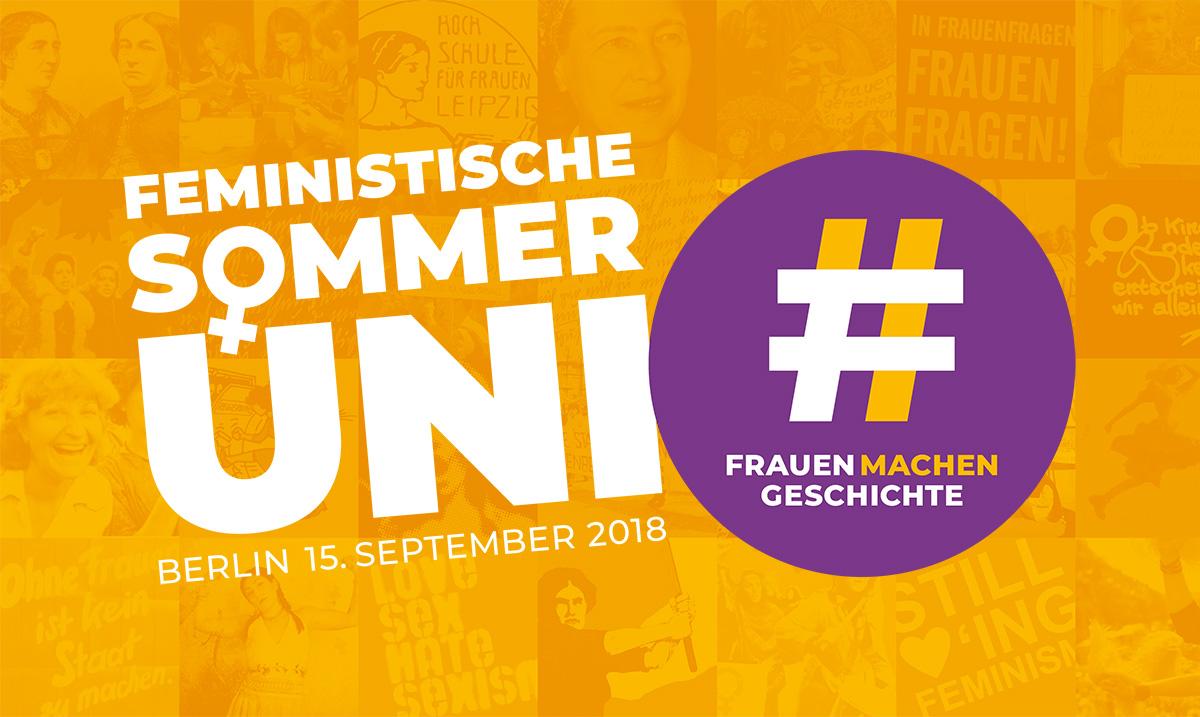 #frauenmachengeschichte – Die Feministische Sommeruni 2018