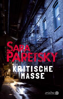 """Buchtipp: """"Kritische Masse"""" von Sara Paretsky"""