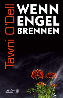 """Buchtipp: """"Wenn Engel brennen"""" von Tawni O'Dell"""